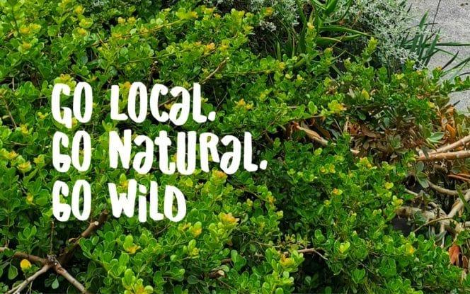 GO LOCAL. GO NATURAL. GO WILD!  Pro Landscaper Magazine - March 2021
